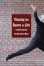 Books: Chasing the Dance of Life: A Faith Journey
